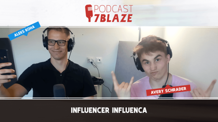 7Blaze podcast - Influencer-Influenca